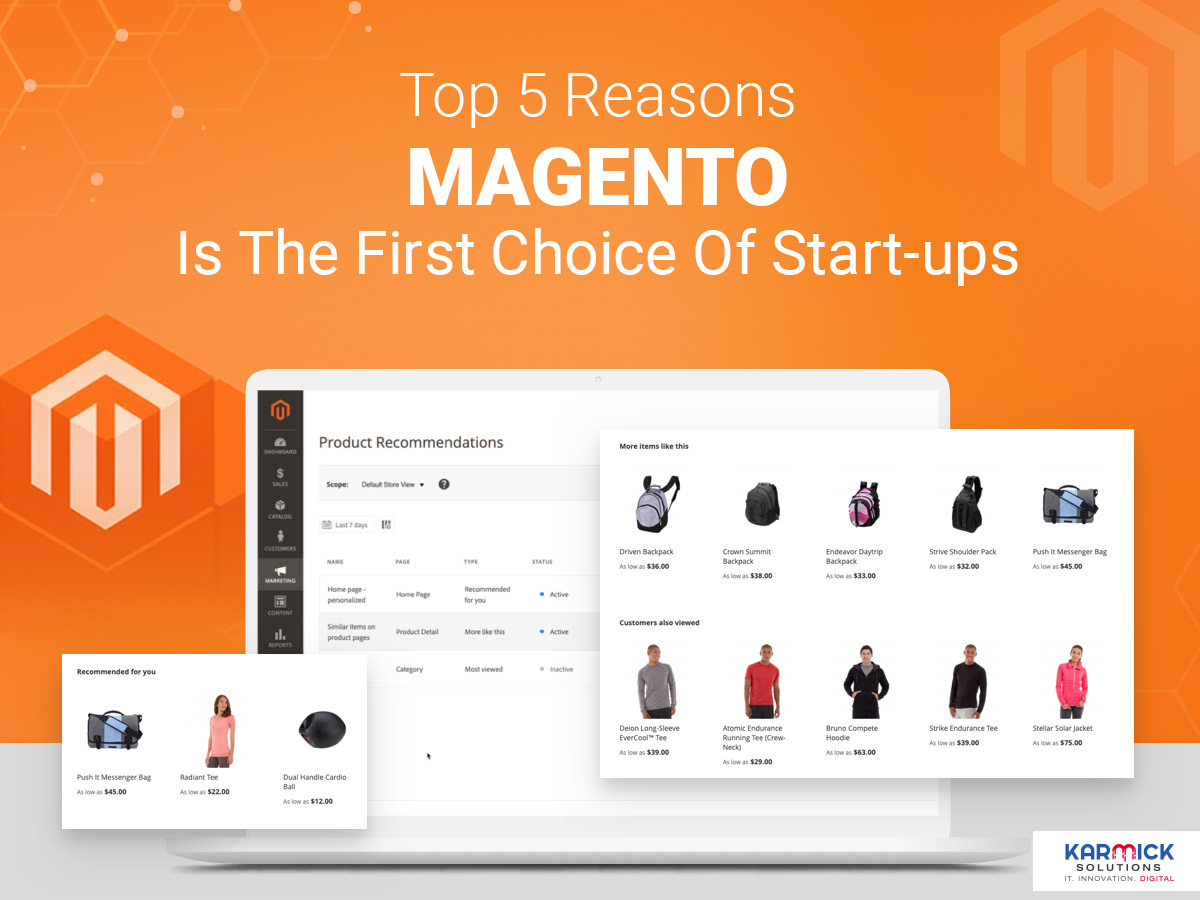 Top 5 Reasons Magento Is The First Choice Of Start-ups